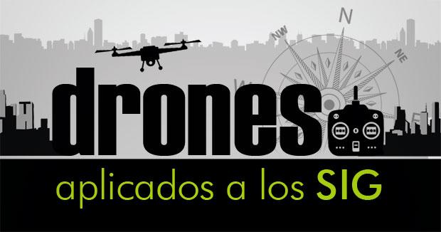curso de drones aplicados a los SIG