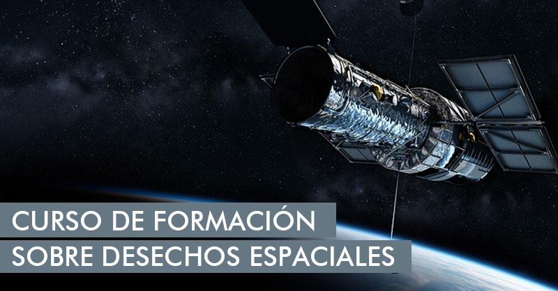 Curso de formación gratuito sobre desechos espaciales