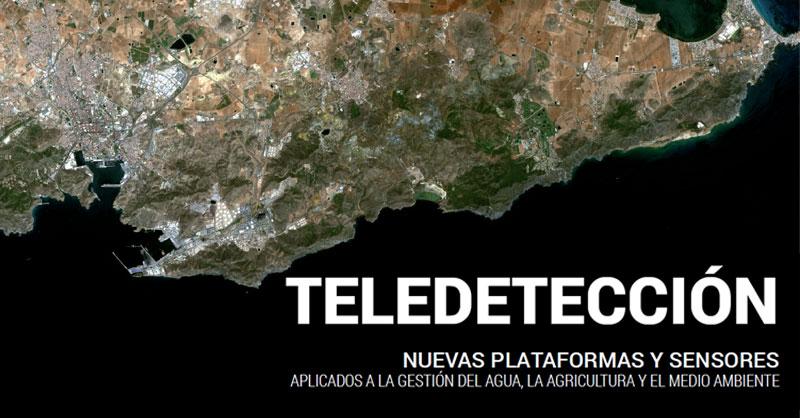 Manual de Teledetección: Nuevas plataformas y sensores