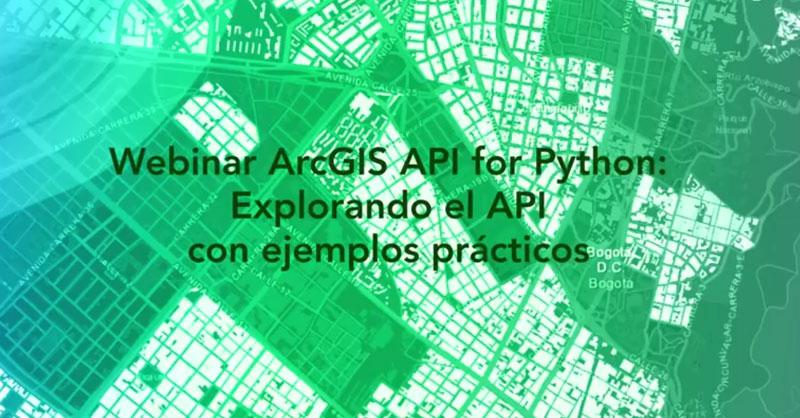 Webinar API de ArcGIS para Python