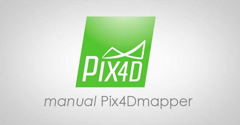 Manual de Pix4D Mapper en castellano