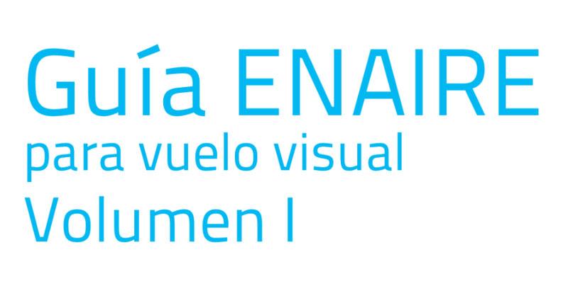 Guía ENAIRE para vuelo visual VFR