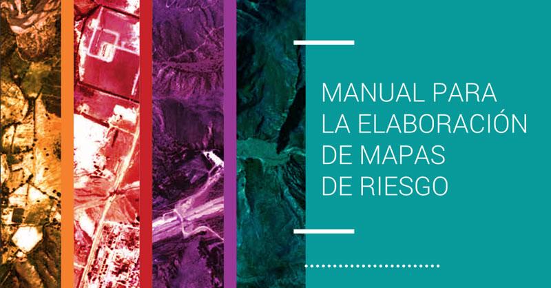 Manual para la elaboración de mapas de riesgo