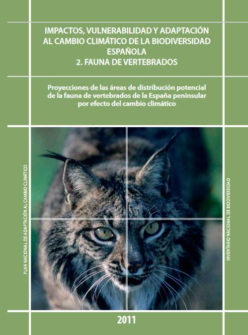 Impactos, Vulnerabilidad y Adaptación al Cambio Climático de la Biodiversidad Española. Fauna de Vertebrados