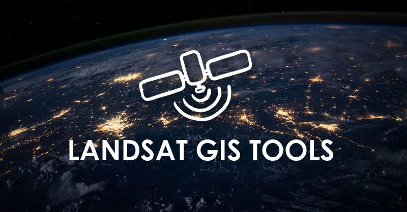 Herramientas GIS para trabajar imágenes Landsat