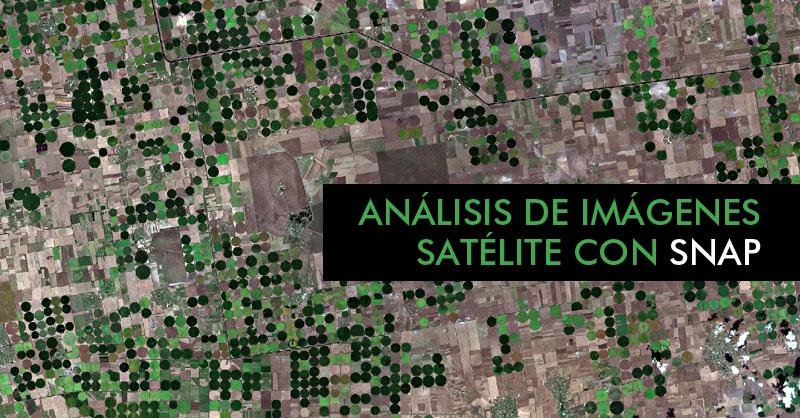 Análisis de imágenes satelite con SNAP