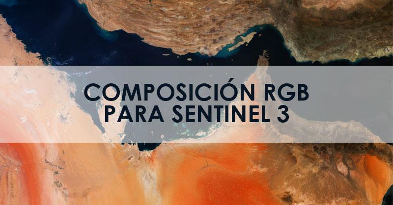 Composición RGB para imágenes Sentinel 3