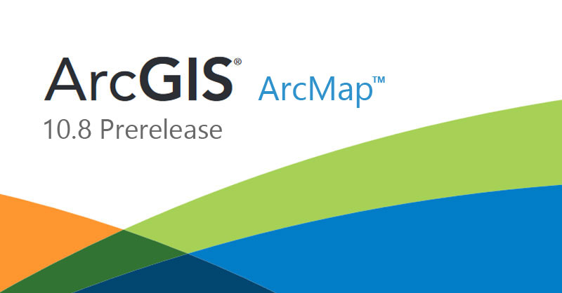 Descarga de ArcGIS 10.8 Prerelease
