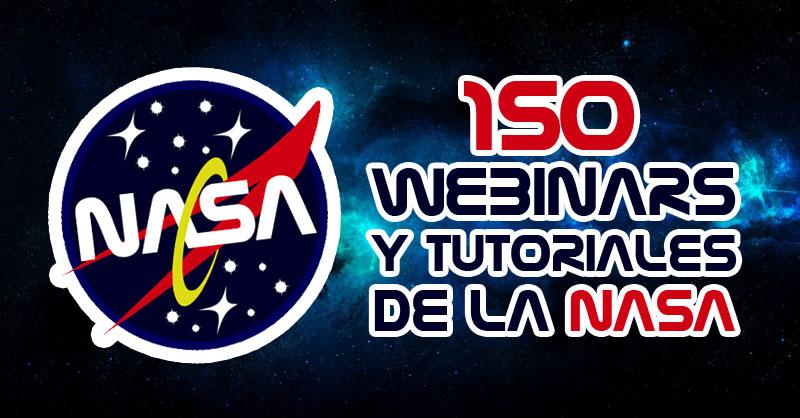 Los 150 GEOwebinars y tutoriales de la NASA