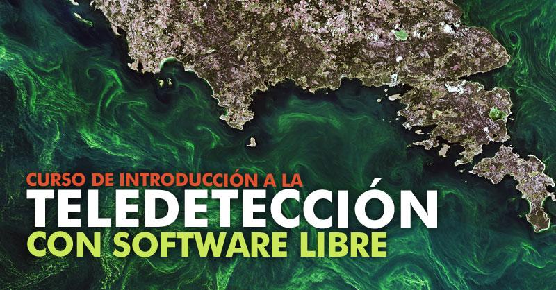 Curso de teledetección con QGIS, SNAP y Google Earth Engine