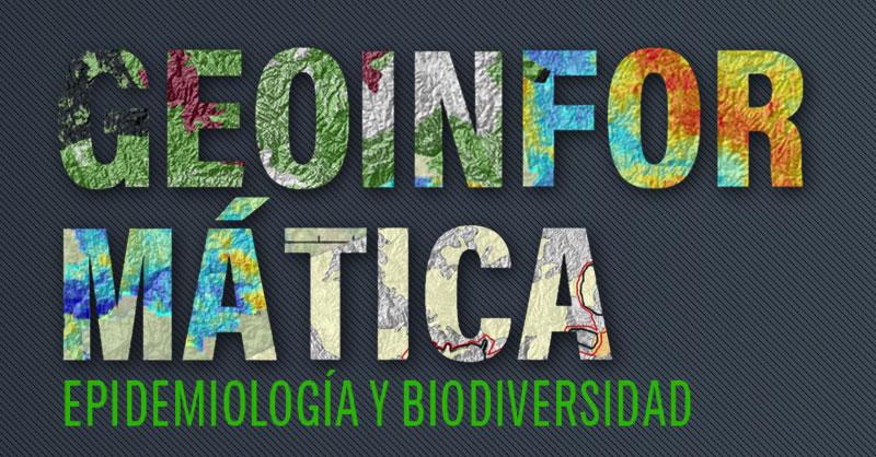 Libro Geoinformática, Epidemiología y Biodiversidad con MaxEnt